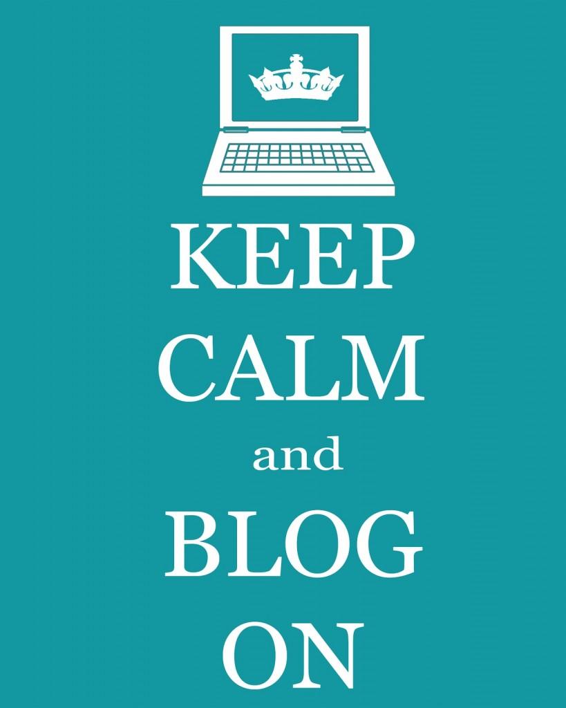 keep calm and blog on 8 x 10