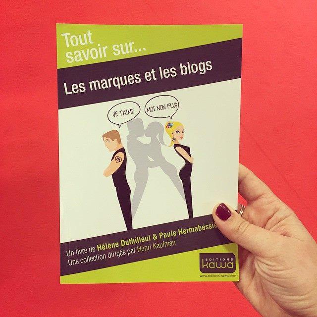 Les marques et les blogs - Editions Kawa